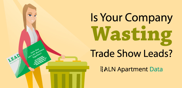 Is Your Company Wasting Trade Show Leads?