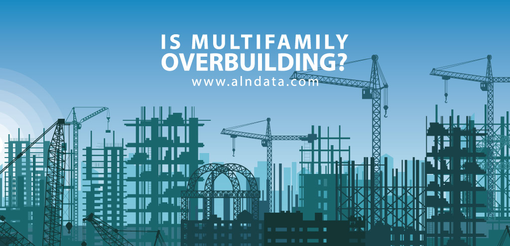 Is Multifamily Overbuilding?