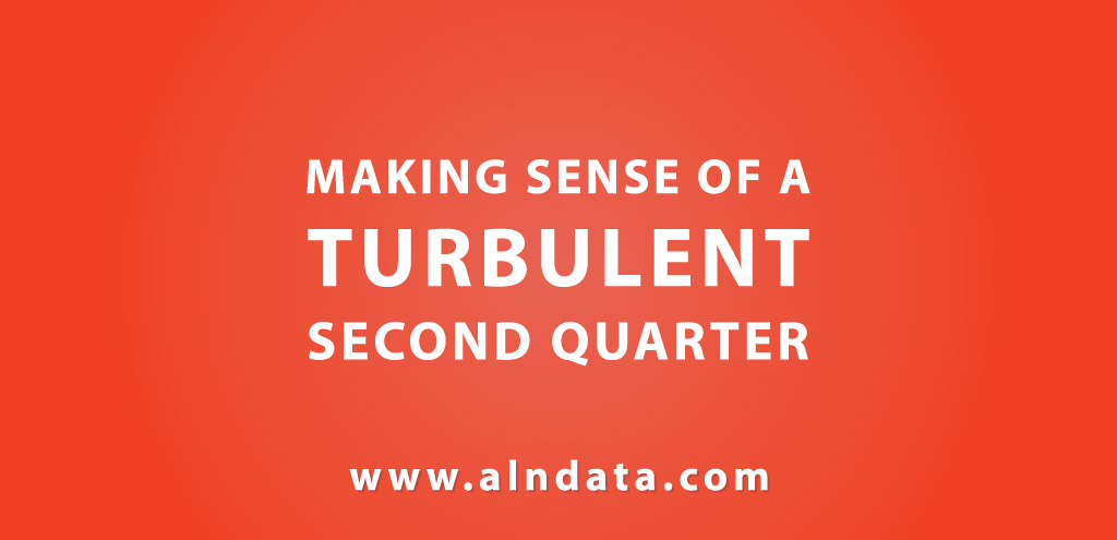 Making Sense of a Turbulent Second Quarter