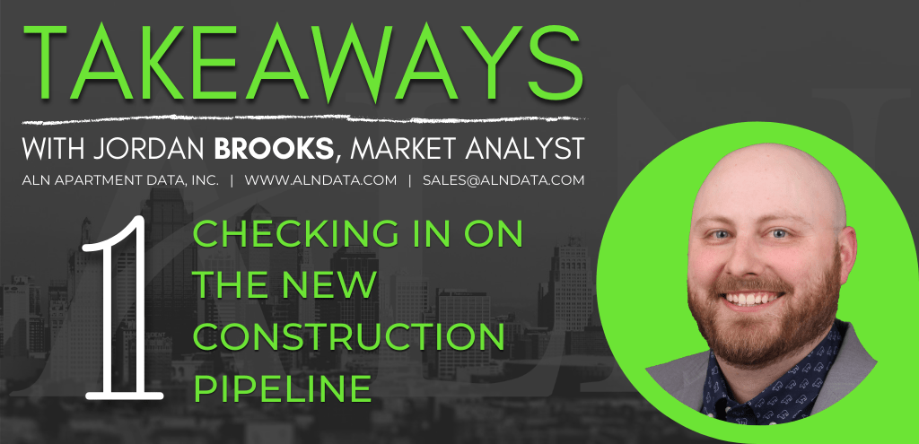 "Takeaways Episode 1 ""Checking in on the New Construction Pipeline"""